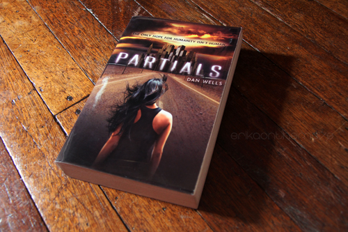 Partials by Dan Wells (Partials #1)