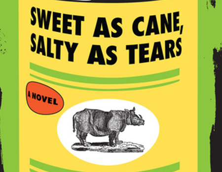 Sweet as Cane, Salty as Tears by Ken Wheaton